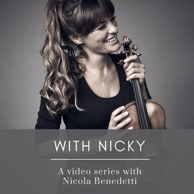 Go to With Nicky: A video series with Nicola Benedetti